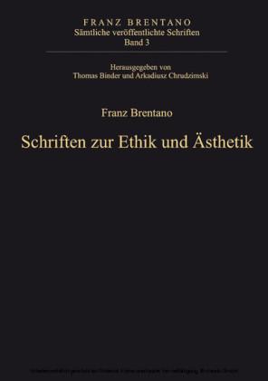 Schriften zur Ethik und Ästhetik