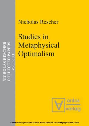 Studies in Metaphysical Optimalism