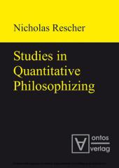 Studies in Quantitative Philosophizing
