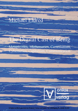 The Digital Cast of Being