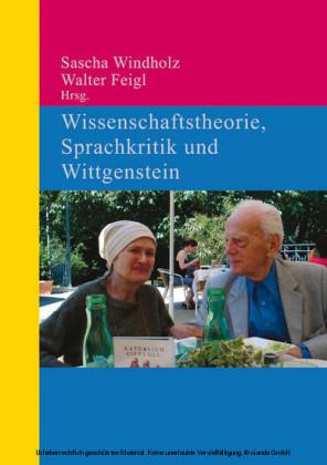 Wissenschaftstheorie, Sprachkritik und Wittgenstein