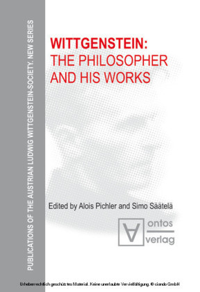 Wittgenstein: The Philosopher and his Works