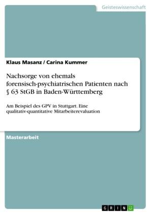Nachsorge von ehemals forensisch-psychiatrischen Patienten nach 63 StGB in Baden-Württemberg