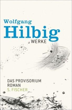 Werke, Band 6: Das Provisorium