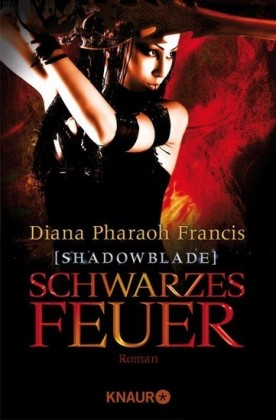 Shadowblade: Schwarzes Feuer