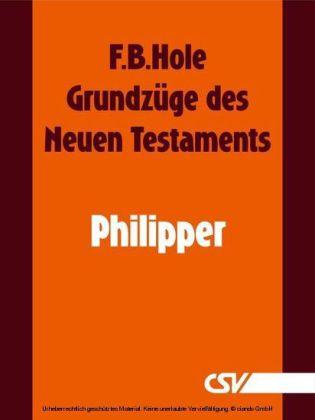 Grundzüge des Neuen Testaments - Philipper