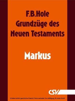 Grundzüge des Neuen Testaments - Markus