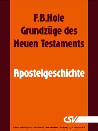 Grundzüge des Neuen Testaments - Apostelgeschichte