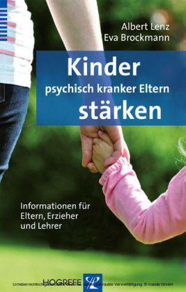Kinder psychisch kranker Eltern stärken