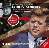 John F. Kennedy - Ein Mann verändert Amerika, 2 Audio-CDs