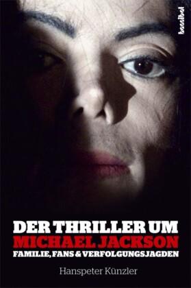 Der Thriller um Michael Jackson