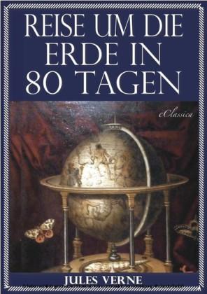 Jules Verne - Reise um die Erde in 80 Tagen