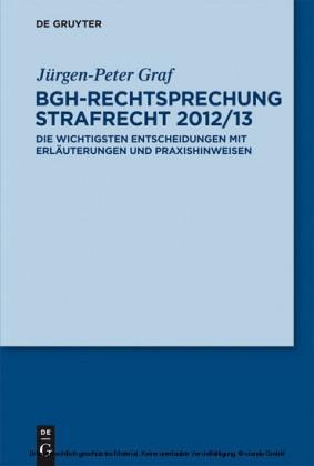 BGH-Rechtsprechung Strafrecht 2012/13