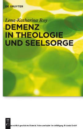 Demenz in Theologie und Seelsorge