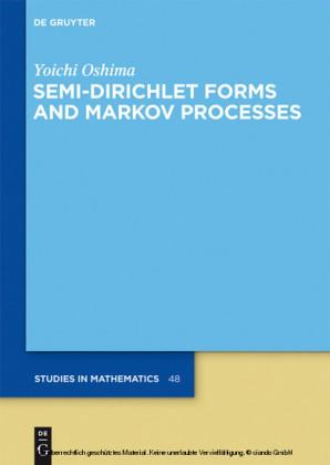Semi-Dirichlet Forms and Markov Processes