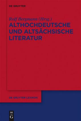 Althochdeutsche und altsächsische Literatur