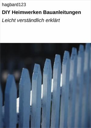 DIY Heimwerken Bauanleitungen