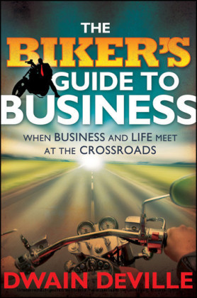 The Biker's Guide to Business