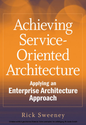 Achieving Service-Oriented Architecture