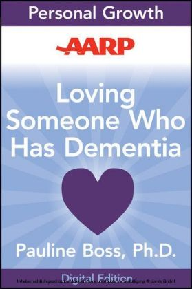 AARP Loving Someone Who Has Dementia