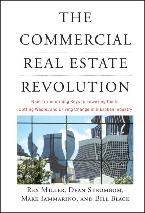 The Commercial Real Estate Revolution,