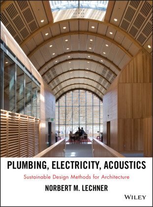 Plumbing, Electricity, Acoustics