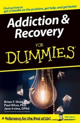 Addiction and Recovery For Dummies