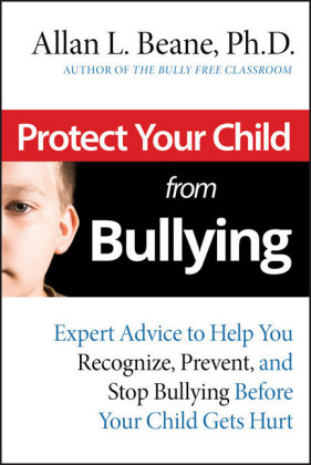 Protect Your Child from Bullying,