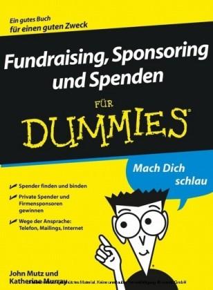 Fundraising, Sponsoring und Spenden für Dummies