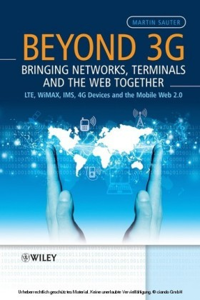 Beyond 3G - Bringing Networks, Terminals and the Web Together,