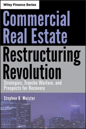 Commercial Real Estate Restructuring Revolution