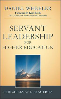 Servant Leadership for Higher Education