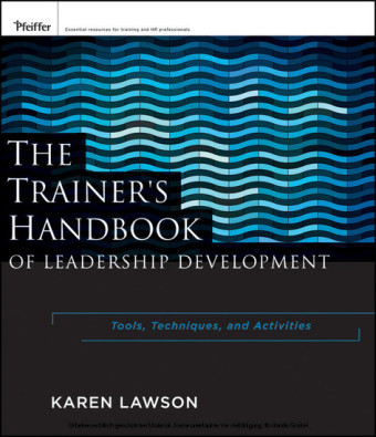 The Trainer's Handbook of Leadership Development