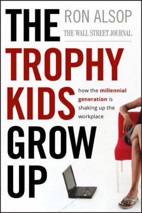 The Trophy Kids Grow Up