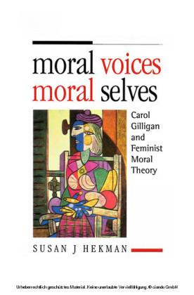 Moral Voices, Moral Selves