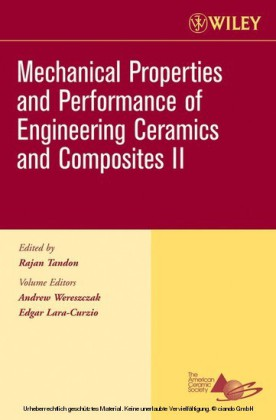Mechanical Properties and Performance of Engineering Ceramics II, Ceramic Engineering and Science Proceedings, Cocoa Beach