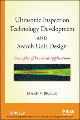 Ultrasonic Inspection Technology Development and Search Unit Design