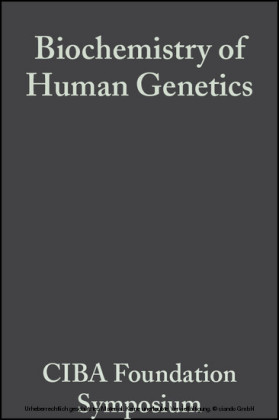 Biochemistry of Human Genetics
