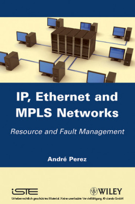 IP, Ethernet and MPLS Networks