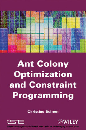 Ant Colony Optimization and Constraint Programming