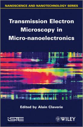 Transmission Electron Microscopy in Micro-nanoelectronics