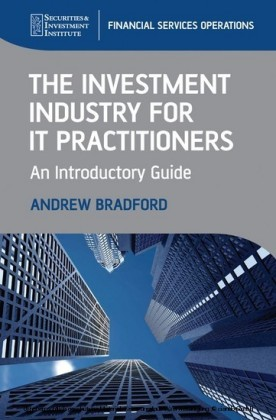 The Investment Industry for IT Practitioners