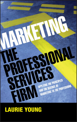 Marketing the Professional Services Firm