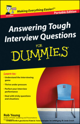 Answering Tough Interview Questions for Dummies,
