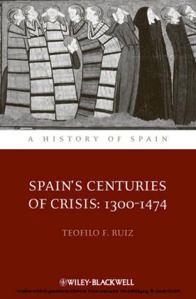 Spain's Centuries of Crisis