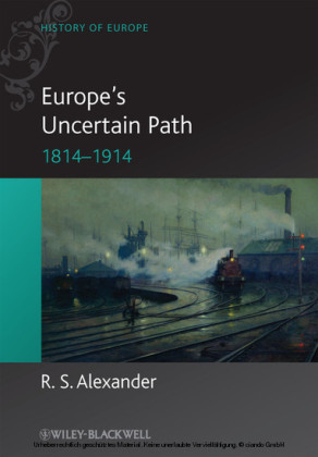 Europe's Uncertain Path 1814-1914