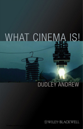 What Cinema Is!