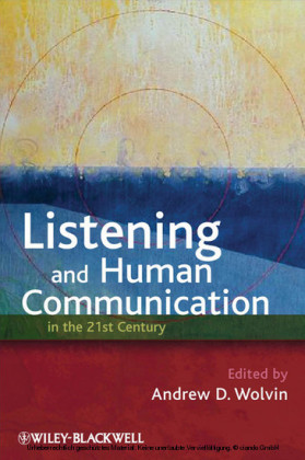 Listening and Human Communication in the 21st Century