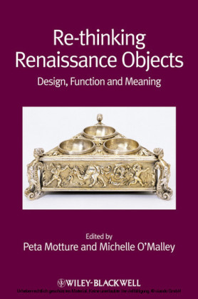 Re-thinking Renaissance Objects