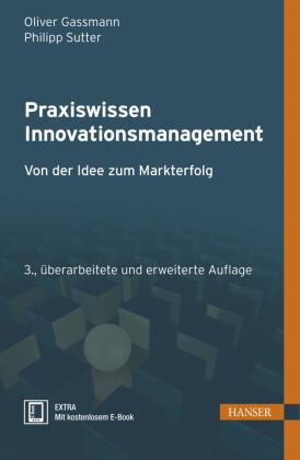 Praxiswissen Innovationsmanagement